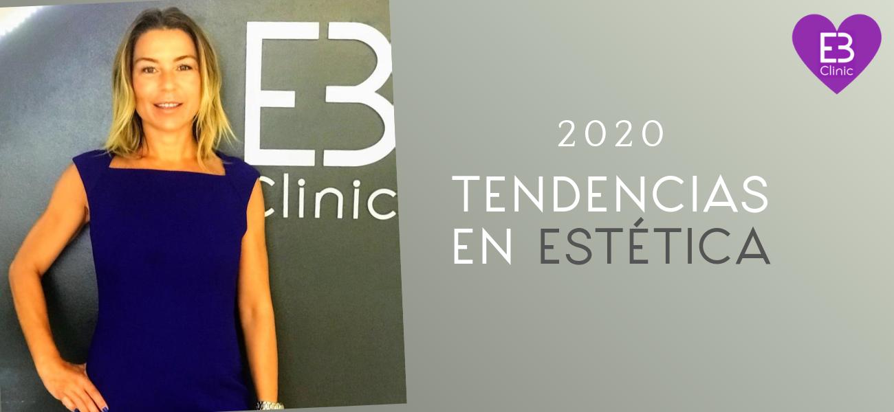 Tendencias en estética para el año 2020 con Dunia Sánchez Aguilar